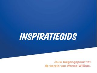 Warme William inspiratiegids